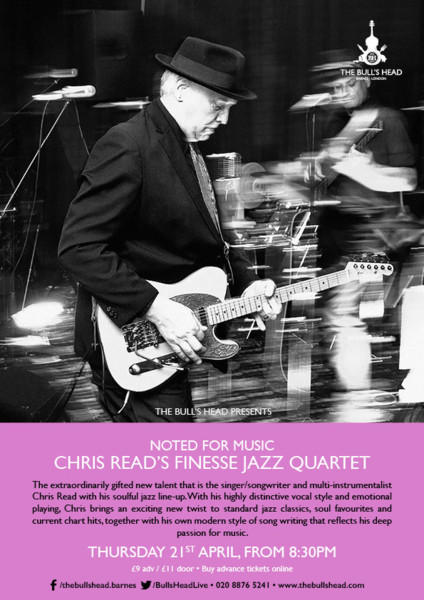 Noted For Music Presents Chris Read's Finesse Jazz Quartet