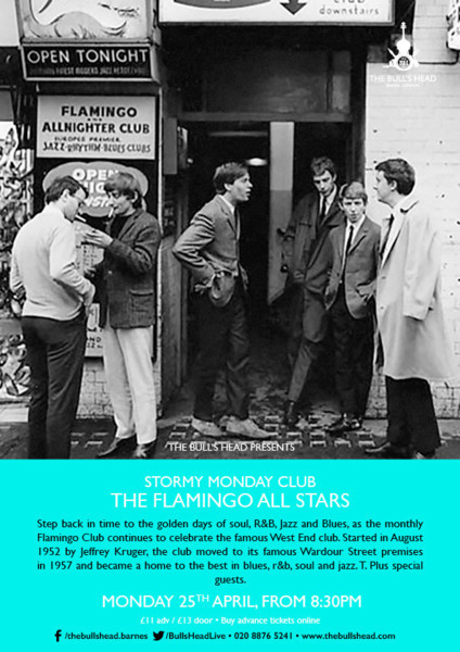 Stormy Monday Club Present The Flamingo Club