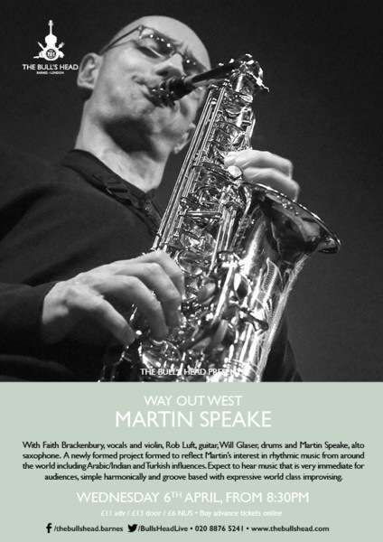 Way Out West Presents Martin Speake with Faith Brackenbury