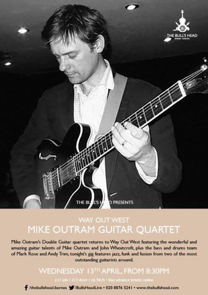 Way Out West Presents Mike Outram Guitar Quartet