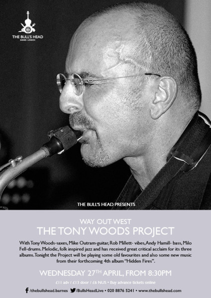 Way Out West Presents Tony Woods Project