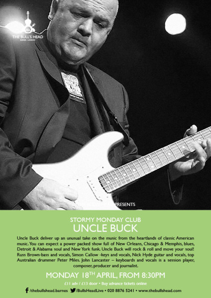 Stormy Monday Club Present Uncle Buck