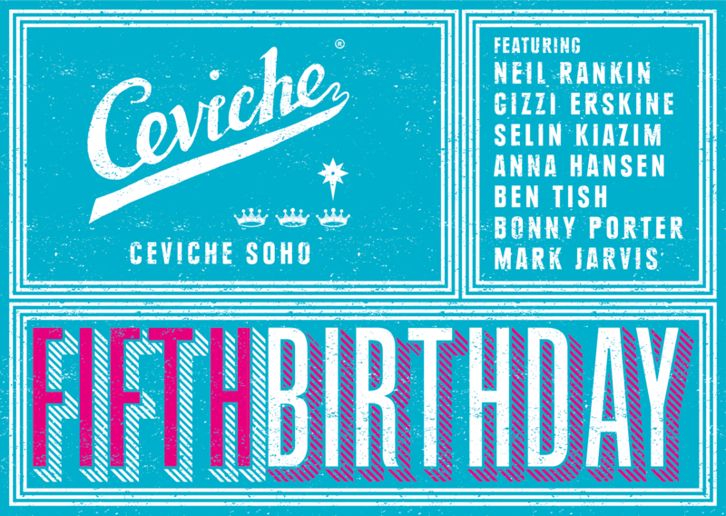 Ceviche Soho's 5th Birthday