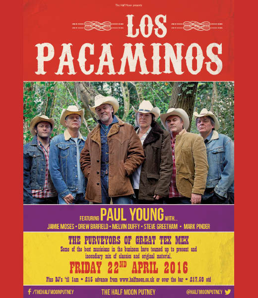 SOLD OUT- Paul Young's Los Pacaminos