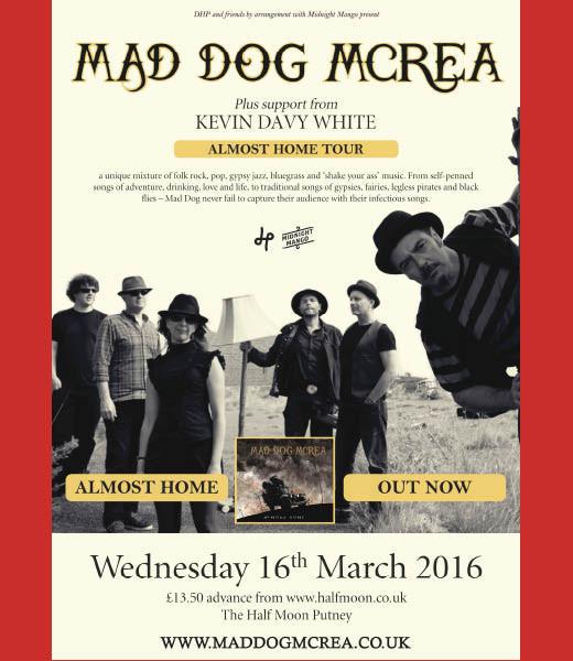 Mad Dog Mcrea + Kevin Davy White