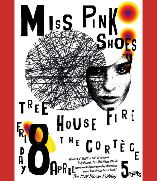 Miss Pink Shoes + Tree House Fire + The Cortège