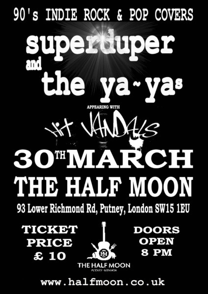 SOLD OUT Super Duper & The Ya Yas show