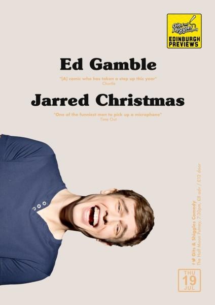 Gits and Shiggles Comedy - Edinburgh Previews - Ed Gamble & Jarred Christmas