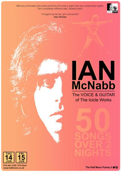 Ian McNabb - 50 songs over two nights