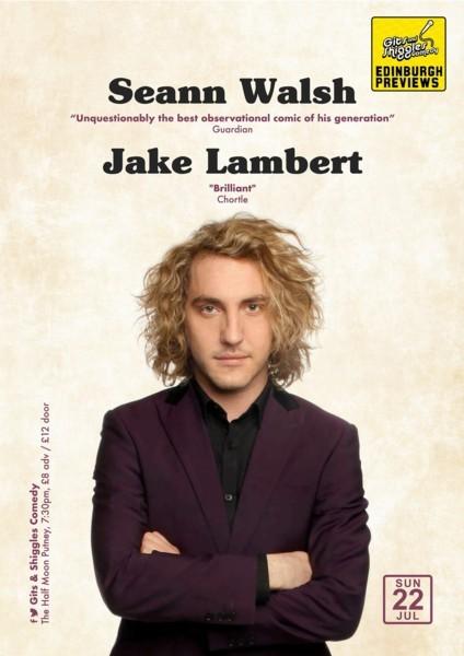 Gits and Shiggles Comedy - Edinburgh Previews - Seann Walsh & Jake Lambert
