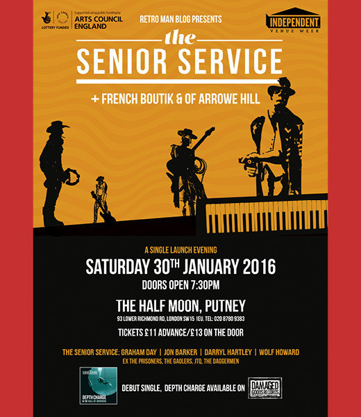 Retro Man Blog and Damaged Goods Records present The Senior Service + French Boutik + Of Arrowe Hill