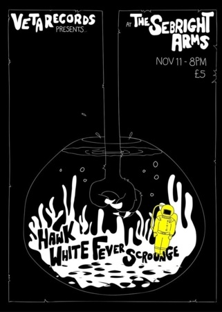 Seabright Arms - Veta Records Presents: HAWK + White Fever + Scrounge