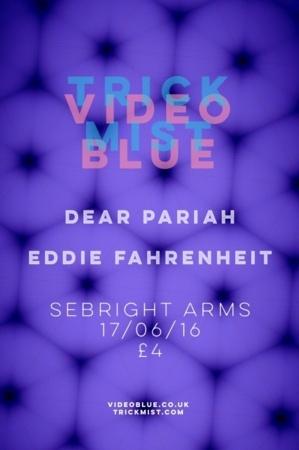 Seabright Arms - Video Blue + Trick Mist + Dear Pariah + Eddie Fahrenheit