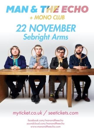 Seabright Arms - Kilimanjaro Live Presents: Man & The Echo + Mono Club