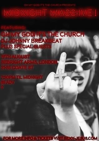 Seabright Arms - Oh My God! It's The Church + DJ Johnny Breakbeat