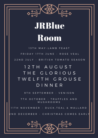 JRBlue Room - 12th August - The Glorious Twelfth Grouse Dinner