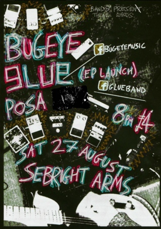 Seabright Arms - Bugeye + Glue (EP launch) + Posa