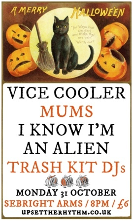 Seabright Arms - Upset The Rhythm Halloween party with Vice Cooler + Mums + I Know I'm an Alien + Trash Kit DJs