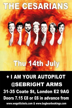 Seabright Arms - Bugbear Presents: The Cesarians + I Am Your Autopilot