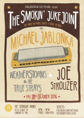 Seabright Arms - Fieldview Festival Presents: The Smoking Juke Joint  Feat: Michael Jablonka + Weatherstorms & the True Strays + Joe Strouzer