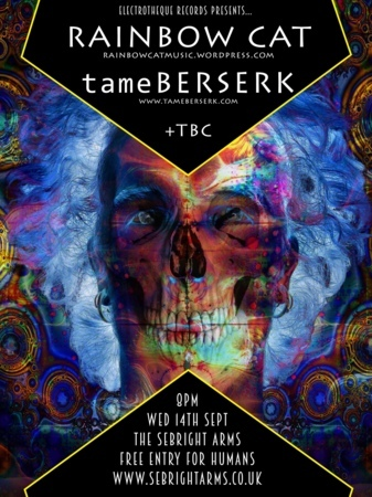 Seabright Arms - Electrotheque Records Presents: tameBERSERK + Rainbow Cat + Special Guests