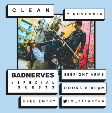 Seabright Arms - CLEAN Presents: Bad Nerves + Special Guests